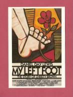 * CPM..Affiche Du Film :   MY LEFT  FOOT - Affiches Sur Carte