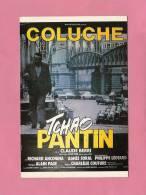 * CPM..Affiche Du Film :  COLUCHE - TCHAO PANTIN..Scan B - Affiches Sur Carte