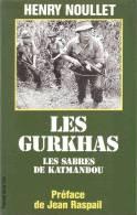 HISTORIQUE LES GURKHAS TROUPE ELITE ROYAUME UNI SOLDAT NEPAL ARMEE INDE - Bücher