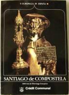Santiago De Compostela. 1000 Ans De Pèlerinage Européen. (Europalia 85 España.) - Livres, BD, Revues