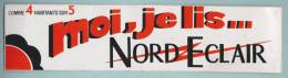 MOI JE LIS NORD ECLAIR COMME 4 HABITANTS SUR 5 - AUTOCOLLANT (194) - Autocollants