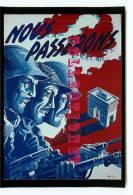 GUERRE 39-45 - MARCHE ALLIEE Vers La DELIVRANCE De PARIS - 50e ANNIVERSAIRE De La LIBERATION N° 27 - VOIR DOS - War 1939-45