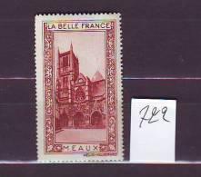 FRANCE. TIMBRE. VIGNETTE. BELLE FRANCE. PARIS. .............MEAUX - Erinofilia