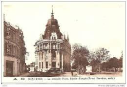 CHARTRES NOUVELLE POSTE ,FACADE D´ANGLE ET GARAGE CITROEN REF 8743 - Postal Services