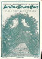 JARDINS ET BASSES COURS  N°338 Guide Pratique Complet De La Petite Roseraie - 1900 - 1949