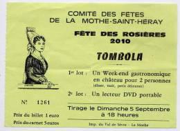 Billet De Loterie---La Mothe St Héray---TOMBOLA--Fête Des Rosières 2010--costume Et Coiffe Mothaise - Biglietti Della Lotteria