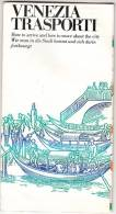 LIBRETTO BOOKLET SMALL BOOK COMUNE DI VENEZIA TRASPORTI PIANTINA LINEE E ORARI - Europa