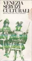 LIBRETTO BOOKLET SMALL BOOK COMUNE DI VENEZIA SERVIZI CULTURALI PIANTINA MUSEI ORARI - Europa