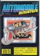 AUTOMOBILE MINIATURE, N° 34 (mars 1987) : Buick Solido, Jaguar Burago, Politoys, Oldtimer De Schuco, Marché Miniature... - Magazines