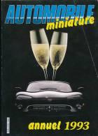 Rare AUTOMOBILE MINIATURE, Hors-Série Annuel (1993) : Classement Par Marques De Fabricants Et D´automobiles , 252 Pages - Magazines