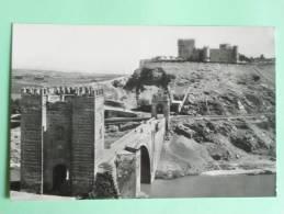 TOLEDO - Puente De ALCANTARA Y Castillo De S.SERVANDO - Toledo