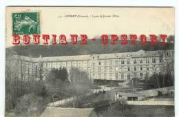 23 - GUERET - Edition De Nussac N° 54 <  Lycée De Jeunes Filles Sans La Mention Hopital Temporaire N ° 3 - Dos Scané - Guéret