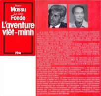 C1 INDOCHINE Jacques MASSU Jean Julien FONDE L Aventure Vietminh EPUISE - Livres