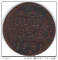 COINS PAYS BAS, OVERYSSEL KM 90  1DUIT 1741. (DP38) - [ 1] …-1795 : Période Ancienne