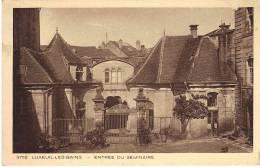 LUXEUIL Les BAINS - Entrée Du Seminaire 3752 - Luxeuil Les Bains