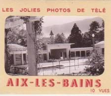 73 - AIX LES BAINS - 10 Minis Photos - 9cm X6.5 Cm - Aix Les Bains