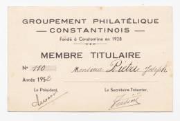 CARTE DE MEMBRE PHILATELIQUE  CONSTANTINE (ALGERIE)  1952 - Cartes De Visite