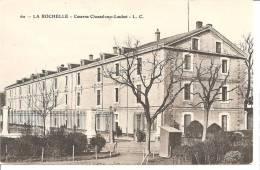 LA ROCHELLE Caserne Chasseloup-Loubat - La Rochelle