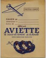Protége Cahier  -  AVIETTE   Le Sous Vêtement De La Famille      Trés Rare - Textilos & Vestidos
