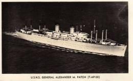 00326 Truppentransporter U.S.N.S. GENERAL ALEXANDER M. PATCH (T-API22) - Guerra