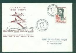 Vol D´essai Corvette SN 601 - A  F-WRNZ N°2 Du 7.3.1973, Signé Du Pilote Et Ingénieur, Montoir De Bretagne - Eerste Vluchten