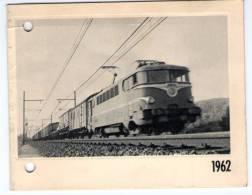 Carte De Voeux 1962  De La Société Nationale Des Chemins De Fer Français Avec Photo Train - Announcements