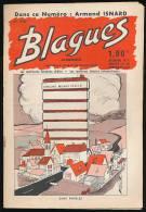 Revue, BLAGUES, N° 346 (15 Octobre 1968) : Editions Rouff, 16 Pages, Isnard, Oscar Wilde, Cher Métro, Drôle D'Asie...