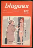 Revue, BLAGUES, N° 458 (16 Juin 1973) : Editions Rouff, 16 Pages, Isnard, Argot Moderne, Chauffards, Au Volant... - Humor