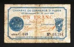 BON-BILLET-MONNAIE CHAMBRE  DE COMMERCE D'ALGER 1 FRANC N° 03,254 SERIE C 149 VENDU EN L'ETAT 2 SCANS - Chamber Of Commerce