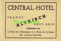 ANCIENNE ETIQUETTE DE BAGAGE ** VINTAGE LUGGAGE LABEL ** CENTRAL HOTEL FRANCE ALTKIRCH HAUT RHIN ALLEMAGNE SUISSE - Hotel Labels