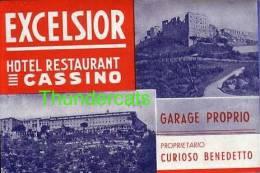 ANCIENNE ETIQUETTE DE BAGAGE ** VINTAGE LUGGAGE LABEL ** EXCELSIOR HOTEL RESTAURANT CASSINO GARAGE PROPRIO BENEDETTO - Adesivi Di Alberghi