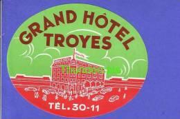 ANCIENNE ETIQUETTE DE BAGAGE ** VINTAGE LUGGAGE LABEL ** GRAND HOTEL TROYES - Hotel Labels