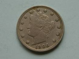 1906 - LIBERTY FIVE CENTS / KM 112 ( Uncleaned Coin / For Grade, Please See Photo ) !! - Émissions Fédérales