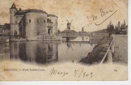 PORTE SAINTE-CROIX   BRUGGES  BELGIQUE   OHL - Brugge