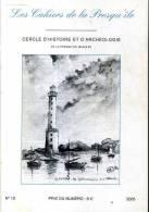 Les Cahiers De La Presqu'ile N°10 2005 Cercle D'histoire Etr D'archeologie Pleubian Vie De Saint Maudez - Bretagne