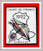 SUPER PIN´S Tir à L´Arc : Coupe De France 92 De TIR à L'ARC, AURILLAC - Bogenschiessen