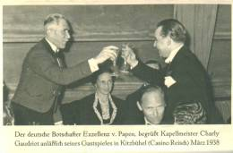 Tirol KITZBÜHEL Casino Reisch 1938 Von PAPEN Und Kapellmeister Charly Gaudriot - Österreich