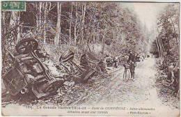 GUERRE DE 1914.1918. FORET DE COMPIEGNE . AUTOS ALLEMANDES DETRUITES AVANT LEUR RETRAITE. Circulée En 1915 - Guerra 1914-18