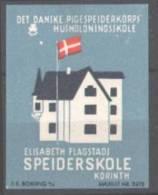 Vignette Publicitaire Elisabeth Flagstads Speiderskole Korinth, Haus Mit Dänischer Flagge - Erinnofilia