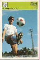 SPORT CARD No 350 - BORO PRIMORAC, Yugoslavia, 1981., 10 X 15 Cm - Trading Cards