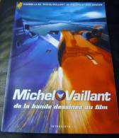 Michel Vaillant De La Bande Dessinée  Au Film  Intervista 2003  Graton Etat Neuf - Michel Vaillant