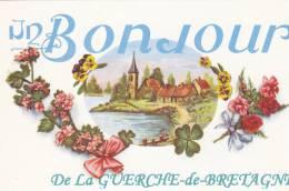 LA  GUERCHE DE BRETAGNE - Un Bonjour - La Guerche-de-Bretagne