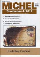 MICHEL Briefmarken Rundschau 4/2012 Neu 5€ New Stamps Of The World Catalogue And Magacine Of Germany - Deutsch (ab 1941)