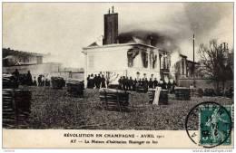 51-AY-Révolution En Champagne-Avril 1911-La Maison Bissinger En Feu- ELD - Ay En Champagne