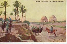 ARTIGLIERIA E LE TOMBE DI KARAMANLI  TRIPOLI  LIBIA  RARE   OHL - Libië