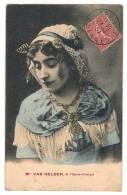 Mademoiselle VAN GELDER - OPERA COMIQUE- 1907 - Ecrite - - Artistes
