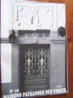 Revue LE CHARRI N°28 MAISONS PAYSANNES DES VOSGES - 2001 - Lorraine - Vosges