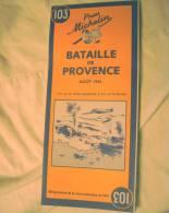 Carte De La Bataille De Provence Aout 1944 ( Battle Of Provence, Reprint Of 1947 Map ) - 1939-45