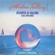 "* 12"" Maxi Single *  MODERN TALKING - ATLANTIS IS CALLING (Germany 1986) - 45 Toeren - Maxi-Single"