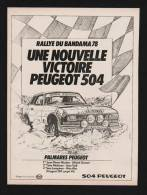 Publicité Papier 1978 Rallye Bandama Automobile Voiture PEUGEOT 504 Coupe V6 Palmares - Pubblicitari